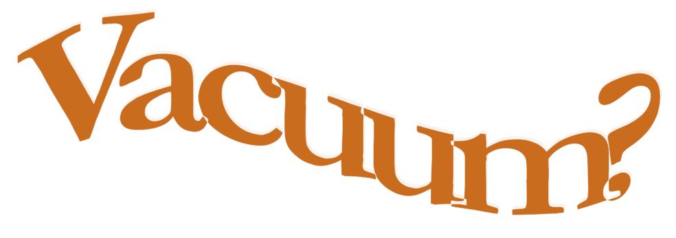 Image of phrase Vacuum