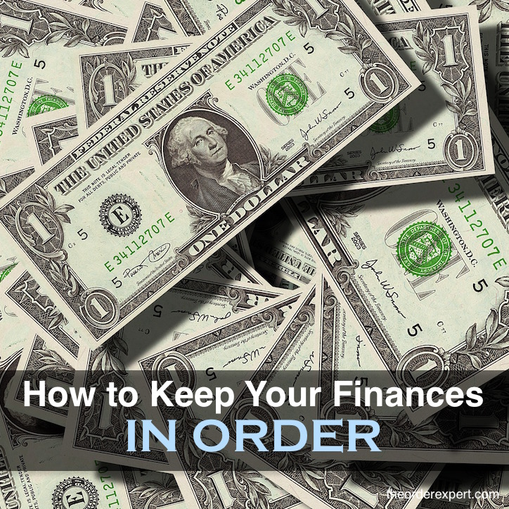 How to Keep Your Finances in Order