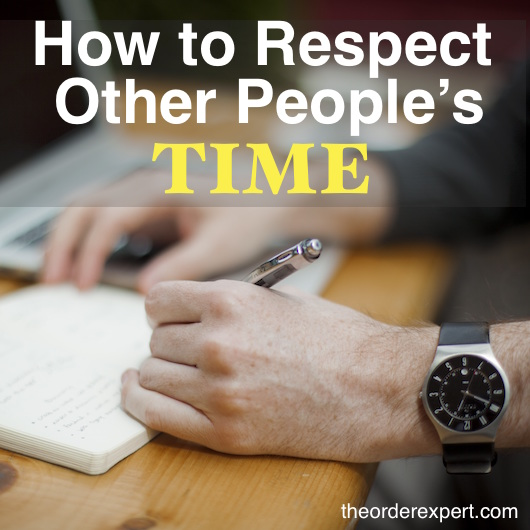 How to Respect Other People's Time