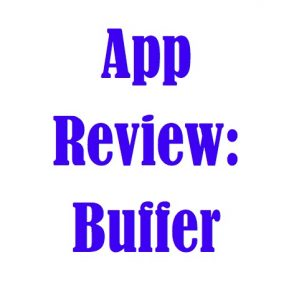 """Image of phrase """"App Review: Buffer"""""""