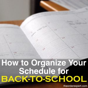 How to Organize Your Schedule for Back-to-School Season