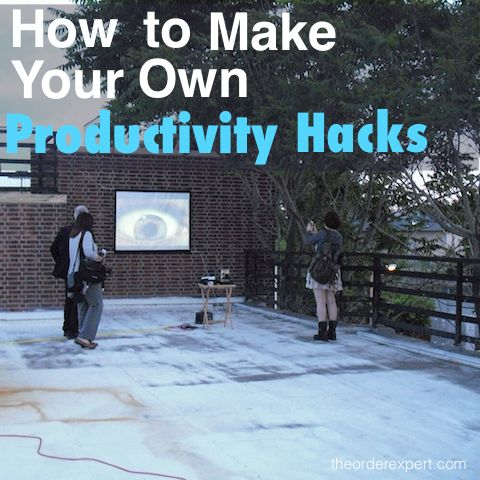 Image of people standing on a roof and looking at a projector screen and image of phrase, How to Make Your Own Productivity Hacks