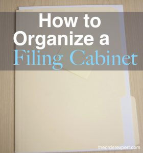 Image of a manila folder and the phrase, How to Organize a Filing Cabinet