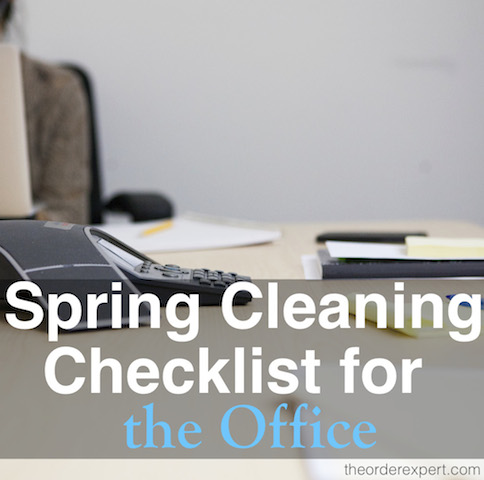 Image of a woman at a computer and office supplies on table and phrase, Spring Cleaning Checklist for the Office