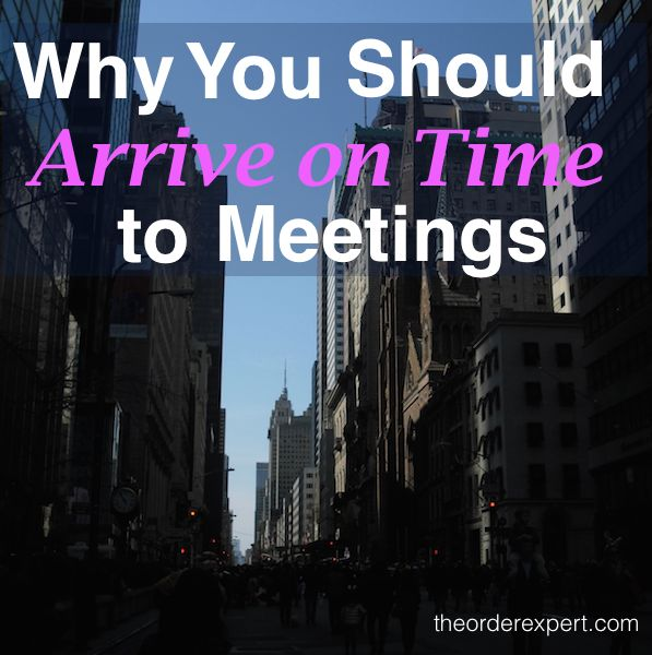 Image of a street in a city and the phrase, Why You Should Arrive on Time to Meetings
