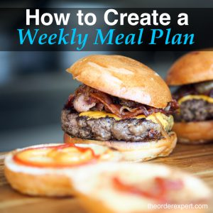 Image of sliders and the phrase, How to Create a Weekly Meal Plan
