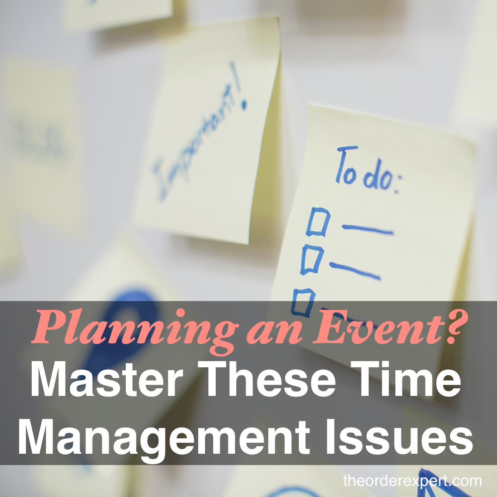 Image of sticky notes on a whiteboard and the phrase, Planning an Event? Master These Time Management Issues