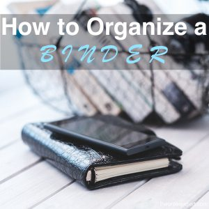 How to Organize a Binder