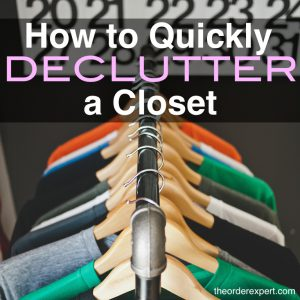 How to Quickly Declutter a Closet