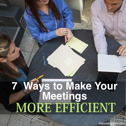 7 Ways to Make Your Meetings More Efficient