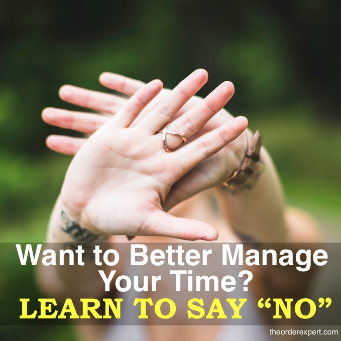 Want to Better Manage Your Time? Learn How to Say No