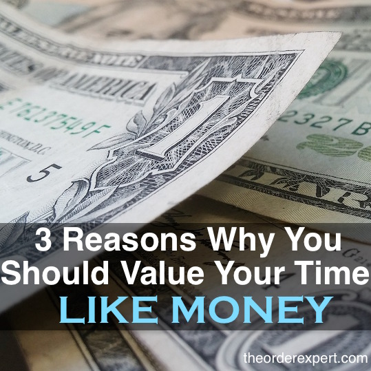 3 Reasons Why You Should Value Your Time Like Money