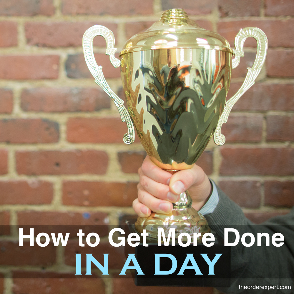 How to Get More Done in a Day