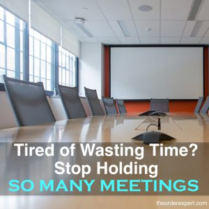 Tired of Wasting Time at the Office? Stop Holding So Many Meetings