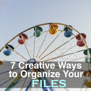 7 Creative Ways to Organize Your Files