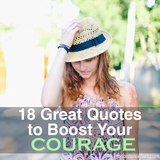 18 Great Quotes to Boost Your Courage