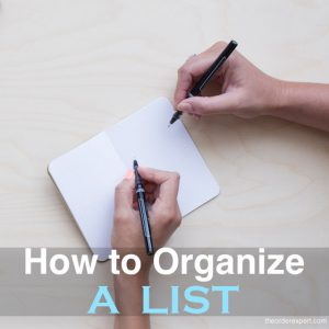 How to Organize a List
