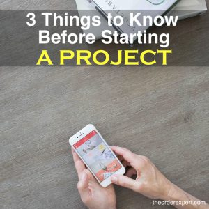 3 Things to Know Before Starting a Project