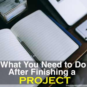 What You Need to Do After Finishing a Project