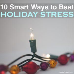 10 Smart Ways to Beat Holiday Stress