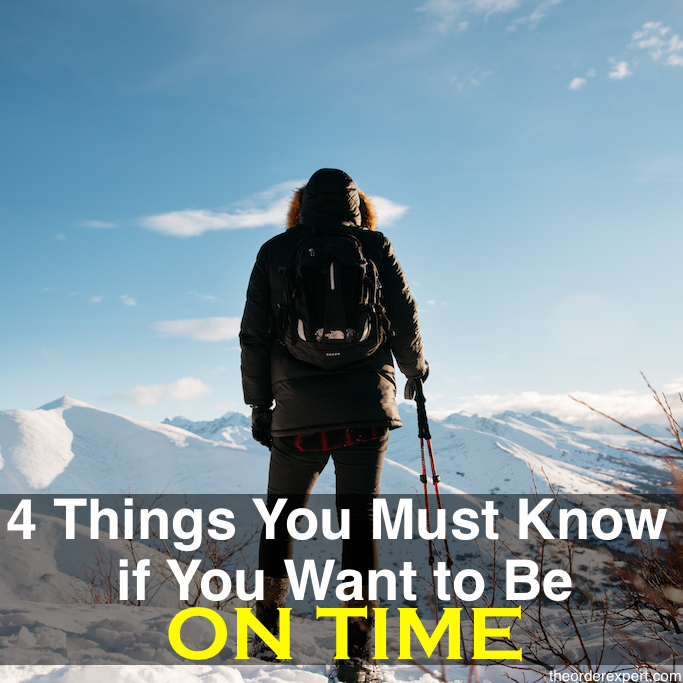 4 Things You Must Know if You Want to Be On Time