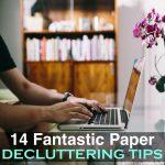 14 Fantastic Paper Decluttering Tips