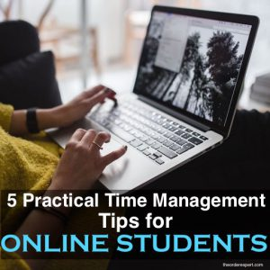 5 Practical Time Management Tips for Online Students