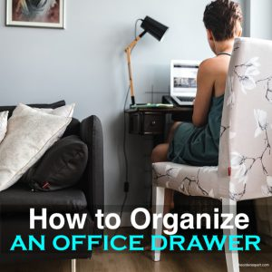 How to Organize an Office Drawer